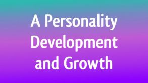 Personality Development and Growth
