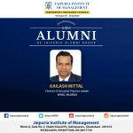 Distinguished Alumni of Jaipuria Group  Kailash Mittal Director & Actuarial Practice Leader  KPMG, Mumbai