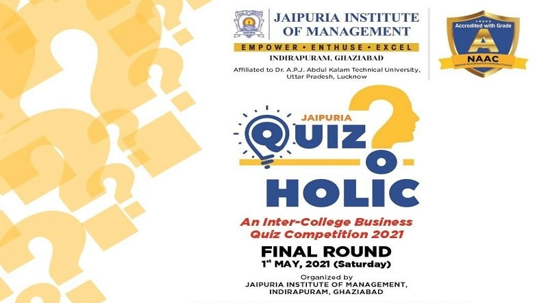"""""""JAIPURIA QUIZ-O-HOLIC"""" An Inter College Online Quiz Competition Event"""