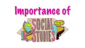 Importance of social studies in life