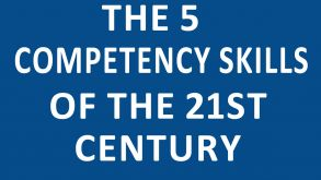 THE 5 COMPETENCY SKILLS OF THE 21ST CENTURY