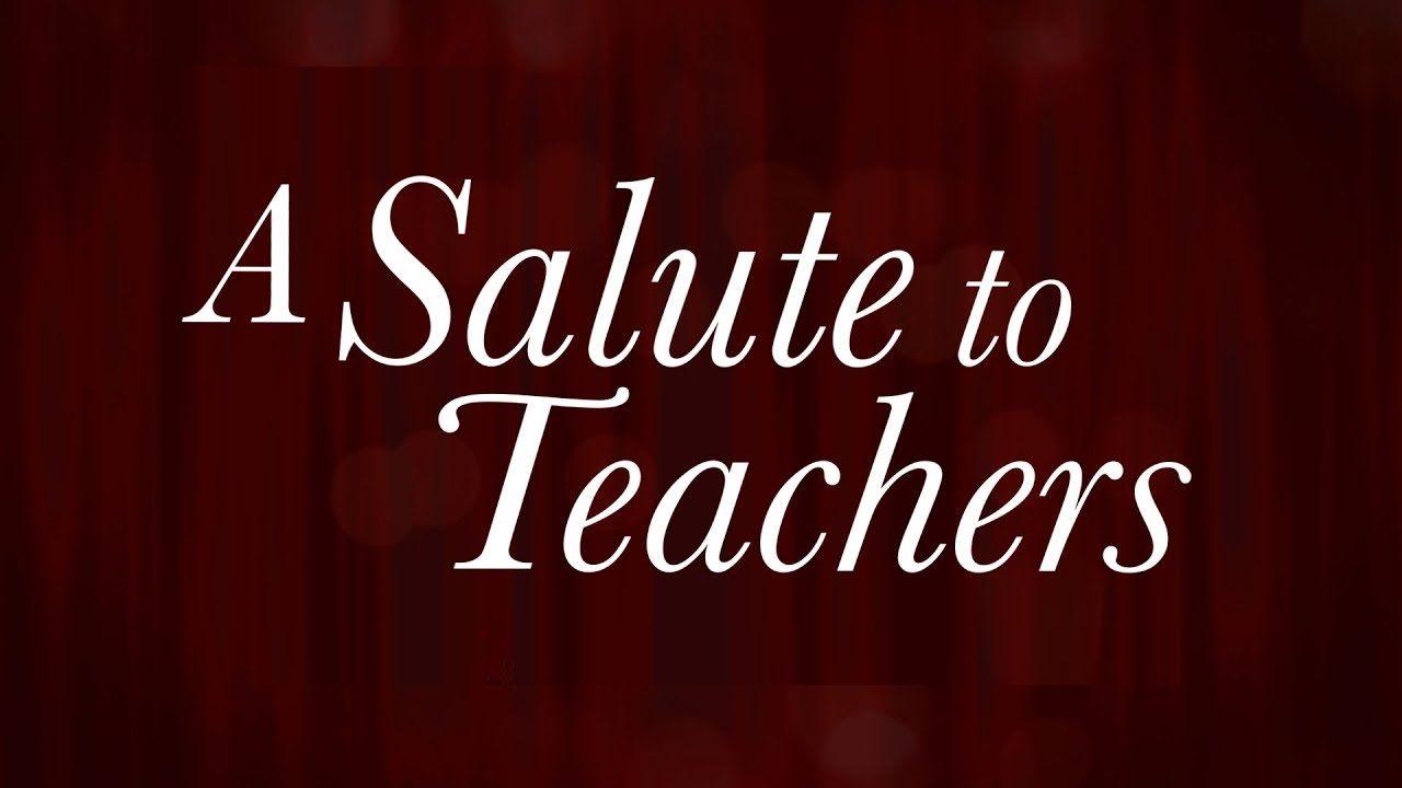 Salute Our Teachers